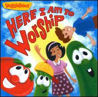 Here I Am to Worship - VeggieTales