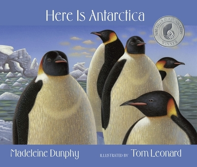 Here Is Antarctica - Dunphy, Madeleine