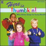 Here Is Thumbkin: More Action Songs
