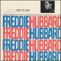 Here to Stay - Freddie Hubbard