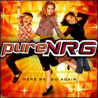 Here We Go Again [Bonus Tracks] - PureNRG