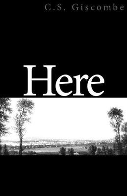 Here - Giscombe, C S