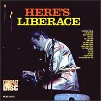 Here's Liberace - Liberace