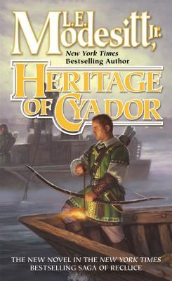 Heritage of Cyador - Modesitt, L E, Jr.
