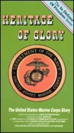 Heritage of Glory: The United States Marine Corps Story