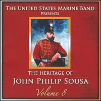 Heritage of John Philip Sousa, Vol. 8 -