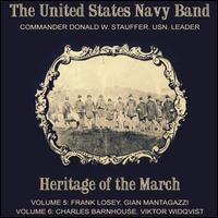 Heritage of the March, Vols. 5-6 - United States Navy Band; Donald W. Stauffer (conductor)