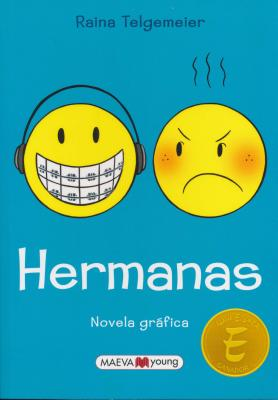 Hermanas - Telgemeier, Raina, and Lamb, Braden, and Homedes, Jofre