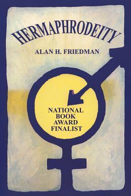 Hermaphrodeity - Friedman, Alan H