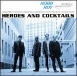 Heroes & Cocktails