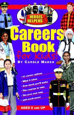 Heroes & Helpers Careers Book - Marsh, Carole