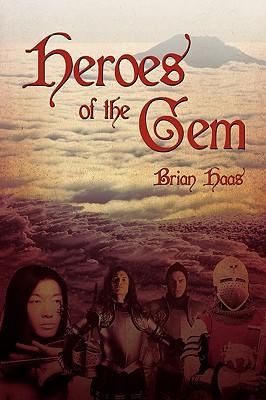 Heroes of the Gem - Haas, Brian
