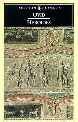 Heroides - Ovid, and Isbell, Harold (Notes by)