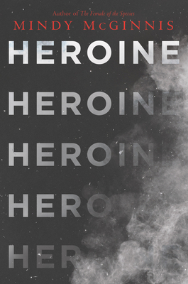 Heroine - McGinnis, Mindy