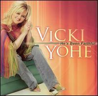 He's Been Faithful - Vicki Yoh'e