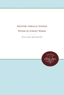 Hester Thrale Piozzi: Portrait of a Literary Woman - McCarthy, William, Professor