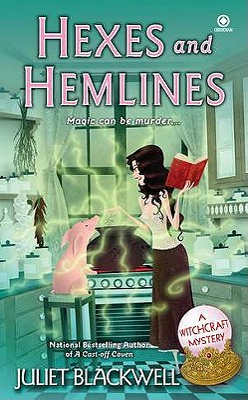 Hexes and Hemlines - Blackwell, Juliet