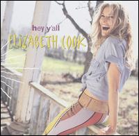 Hey Y'all - Elizabeth Cook