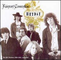 Heyday: BBC Radio Sessions, 1968-1969 [UK Bonus Tracks] - Fairport Convention