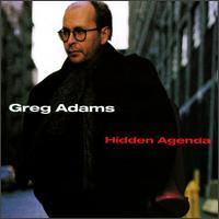 Hidden Agenda - Greg Adams
