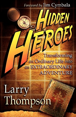 Hidden Heroes - Thompson, Larry