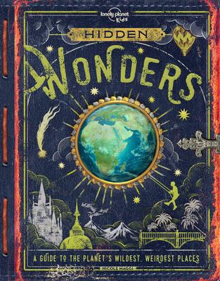 Hidden Wonders - Lonely Planet Kids