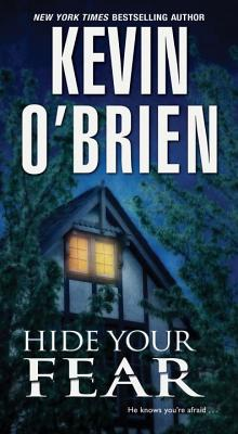 Hide Your Fear - O'Brien, Kevin, CFP