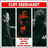 High Above and the Down Below - Cliff Eberhardt