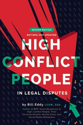 High Conflict People in Legal Disputes - Eddy, Bill