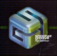 High Definition - Shootyz Groove