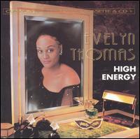 High Energy - Evelyn Thomas