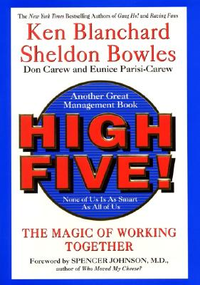 High Five! None of Us Is as Smart as All of Us - Blanchard, Ken, and Bowles, Sheldon