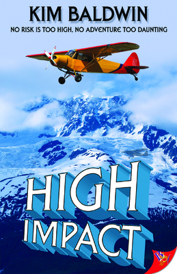 High Impact: License to Fly - Baldwin, Kim