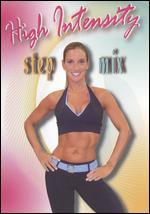 High Intensity Step Mix