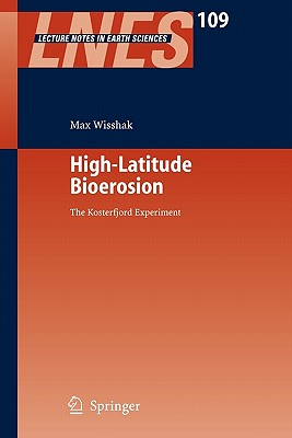 High-Latitude Bioerosion: The Kosterfjord Experiment - Wisshak, Max