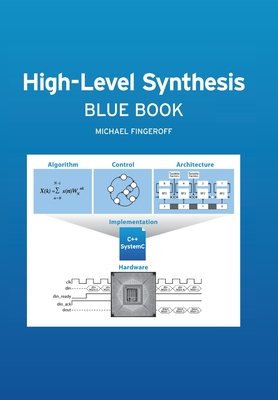 High-Level Synthesis Blue Book - Fingeroff, Michael