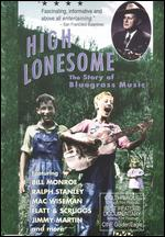 High Lonesome: The Story of Bluegrass Music - Rachel Liebling