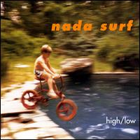 High/Low - Nada Surf