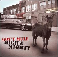 High & Mighty - Gov't Mule