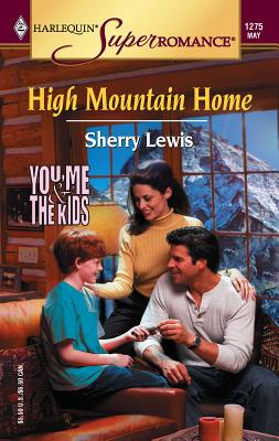 High Mountain Home - Lewis, Sherry
