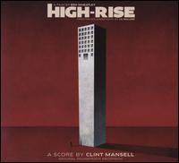 High Rise [Original Motion Picture Soundtrack] - Clint Mansell