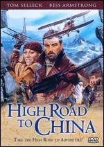 High Road to China - Brian G. Hutton