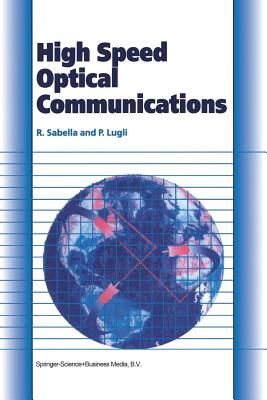 High Speed Optical Communications - Sabella, Roberto