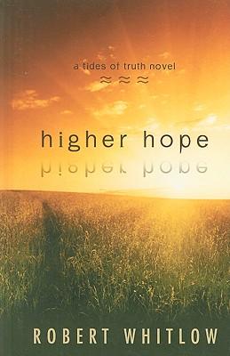 Higher Hope - Whitlow, Robert