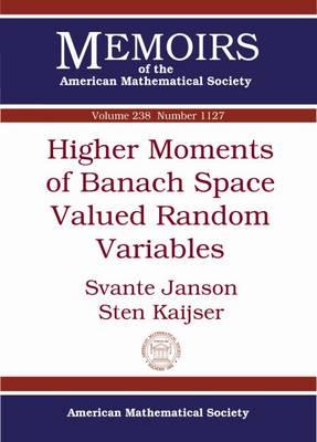 Higher Moments of Banach Space Valued Random Variables - Janson, Svante