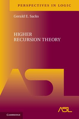 Higher Recursion Theory - Sacks, Gerald E
