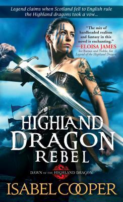 Highland Dragon Rebel - Cooper, Isabel