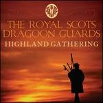 Highland Gathering - Royal Scots Dragoon Guards