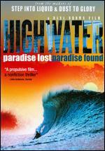 Highwater - Dana Brown