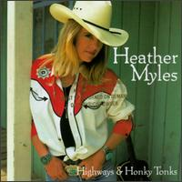 Highways and Honky Tonks - Heather Myles